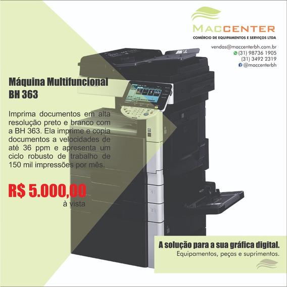 Impressora Multifuncional Monocromática Bh 363
