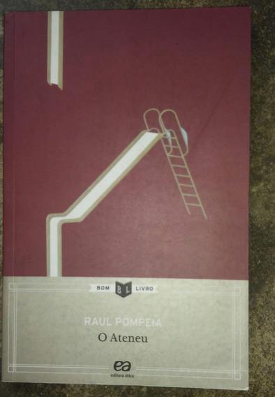 Livro O Ateneu - Raul Pompeia