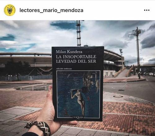 La Insoportable Levedad Del Ser / Milán Kundera (original)