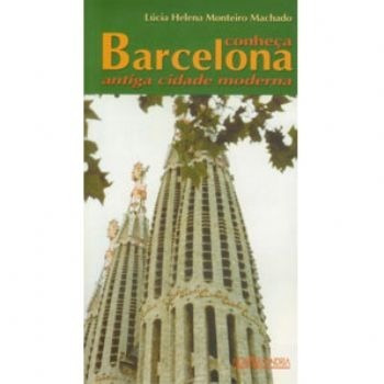 Conheça Barcelona