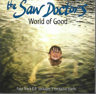 The Saw Doctors Album World Of Good Four Track Ep Importado