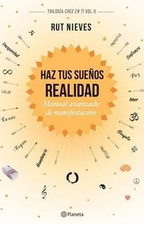 Libro Haz Tus Sueños Realidad. Envio Gratis