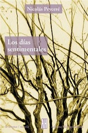 Los Días Sentimentales - Nicolás Peyceré - Adriana Hidalgo