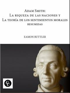 Smith: Riqueza De La Nac- Teoria Sentimientos Morales Butler