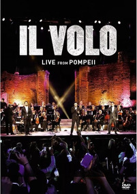 Dvd Il Volo - Live From Pompeii