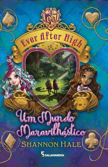 Ever After High - Um Mundo Maravilhástico - Vol. 3