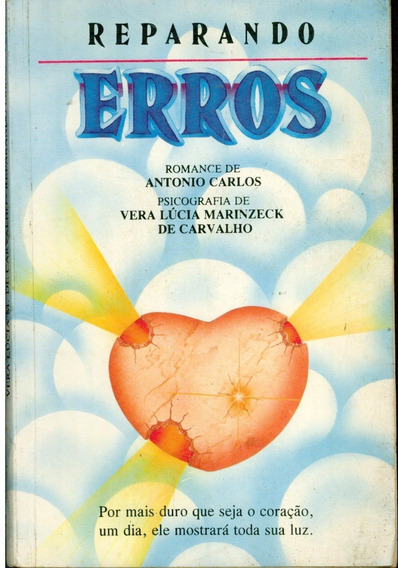 Livro Reparando Erros - Romance De Antonio Carlos - 174 Pag.
