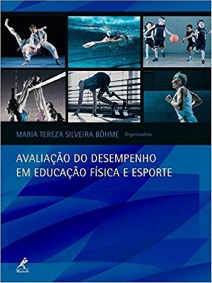Avaliacao Do Desempenho Em Educacao Fisica E Esporte - Manol