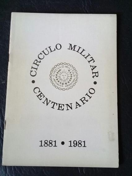 Centenario Círculo Militar - 1881 / 1981 - Programa Oficial