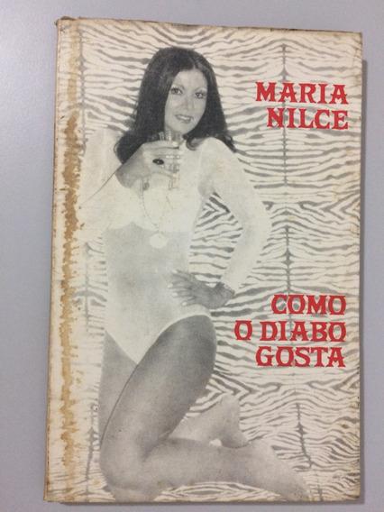 Maria Nilce - Como O Diabo Gosta Autografado