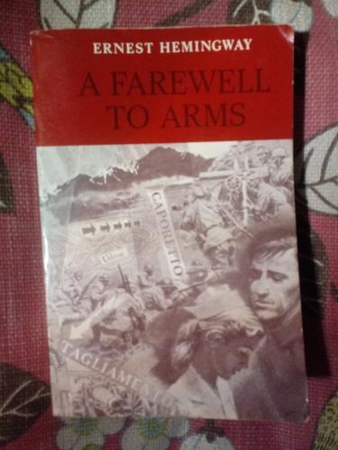 Imagen 1 de 1 de Ernest Hemingway. A Farewell To Arms.