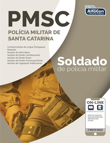 Soldado Da Polícia Militar Do Estado De Santa Catarina - Pm