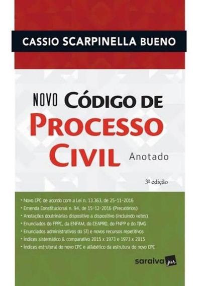 Novo Codigo Do Processo Civil Anotado - 3ª Ed