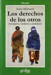 Derechos De Los Otros, Los -extranjeros, Residentes Y Ciudad