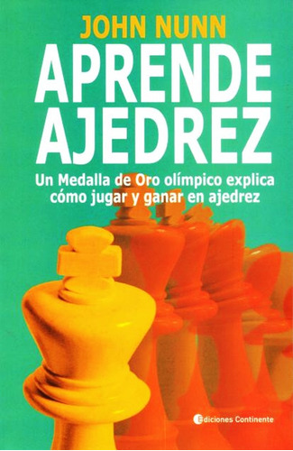 Aprende Ajedrez - John Nunn - Libro Envio En Dia