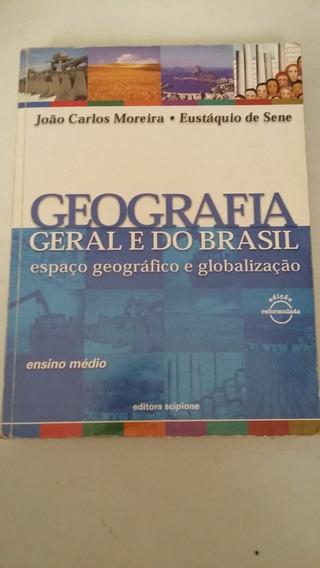 Geografia Geral E Do Brasil-espaço Geográfico E Globalização