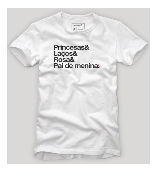 Camiseta Pai De Princesa Reserva