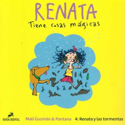 Renata Tiene Cosas Mágicas.1 2 3 4 . Malí Gusman.