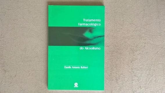 Livro - Tratamento Farmacológico Do Alcoolismo