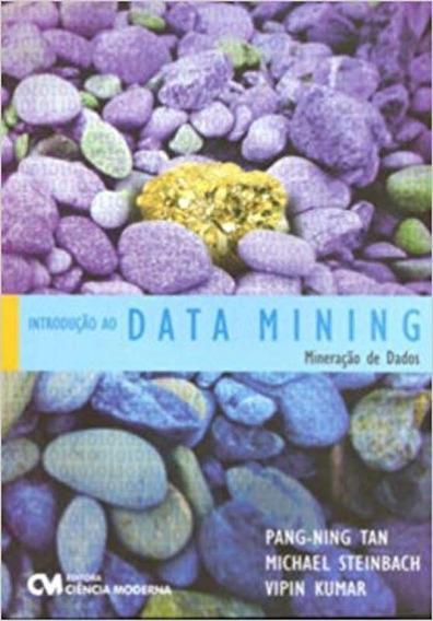Introducão Ao Data Mining - Mineracão De Dados (2009)