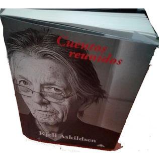 Cuentos Reunidos - Kjell Askildsen