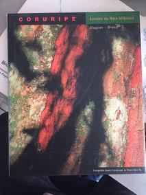 Livro Coruripe - Árvores Da Mata Atlântica - Alagoas Brasil