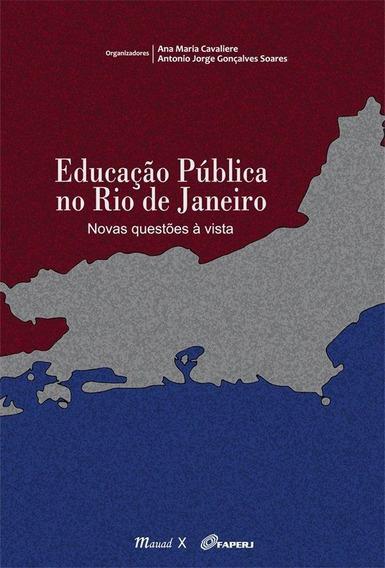Educação Pública No Rio De Janeiro - Novas Questões À V