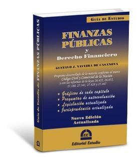 Guia De Estudio Finanzas Publicas Y Derecho Financiero