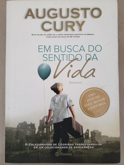 Livro Augusto Cury Em Busca Do Sentido Da Vida