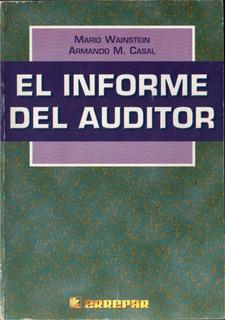 El Informe Del Auditor - Mario Wainstein Y Armando Casal