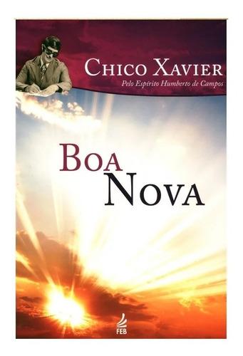Boa Nova /  Chico Xavier