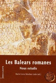 Les Balears Romanes : Nous Estudis : Diversos