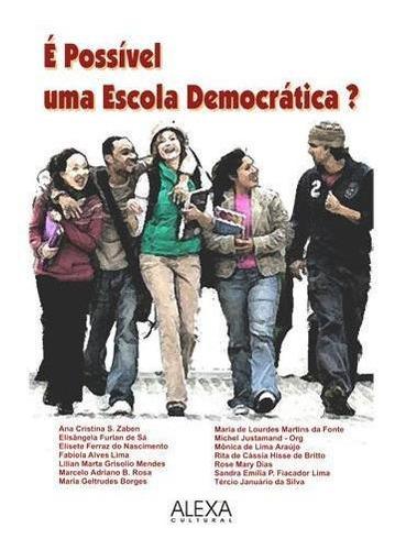 Imagem 1 de 1 de É Possível Uma Escola Democrática?