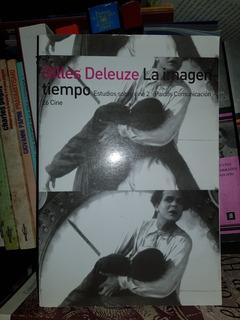 Gilles Deleuze. La Imagen-tiempo. Nuevo.