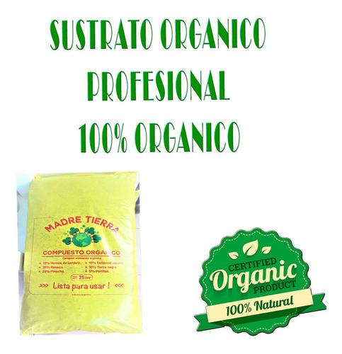 Sustrato Organico Profesional  Madre Tierra  X 25 Cm