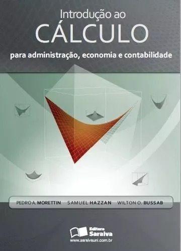 Introdução Ao Calculo Para Administração Economia Contabilid