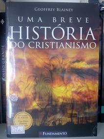 Livro Uma Breve História Do Cristianismo