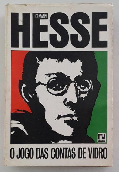 O Jogo Das Contas De Vidro - Hermann Hesse