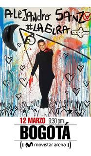 2 Boletas Concierto Alejandro Sanz Bogotá 12 De Marzo