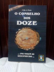 Livro O Conselho Dos Doze (usado Em Ótimas Condições)