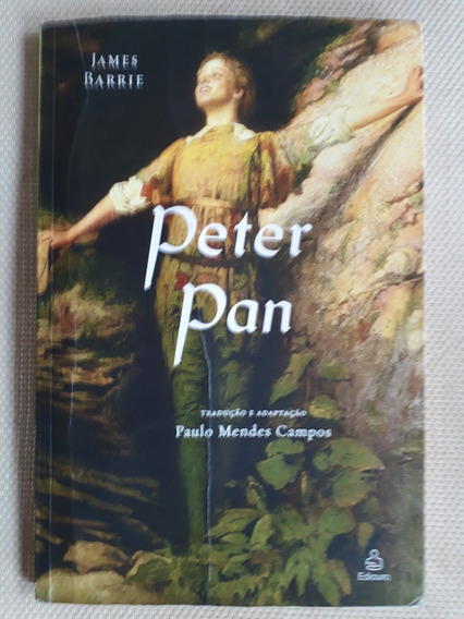 James Barrie Peter Pan Adapt Paulo Mendes Campos Ediouro