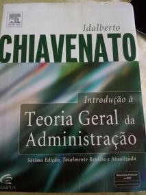 Livro Teoria Geral Da Administração Idalberto Chiavenato
