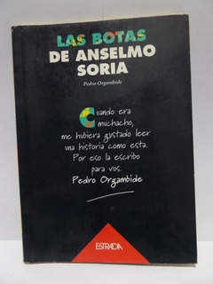 Las Botas De Anselmo Soria - Pedro Orgambide