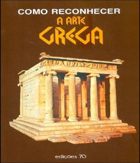 Como Reconhecer A Arte Grega