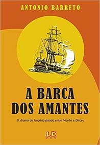 A Barca Dos Amantes / Uemg 2019 - Frete Grátis