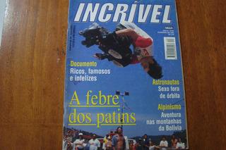 Revista Incrivel 40 / Febre Dos Patins Astronautas Sexo
