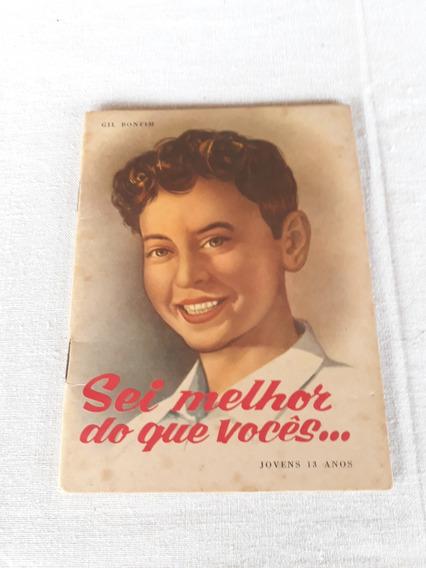 Livreto Juvenil Sei Melhor Que Vocês 1963 Educação