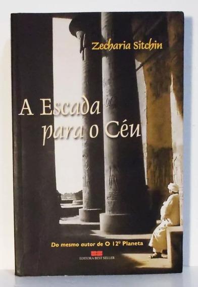 Livro A Escada Para O Céu Zecharia Sitchin