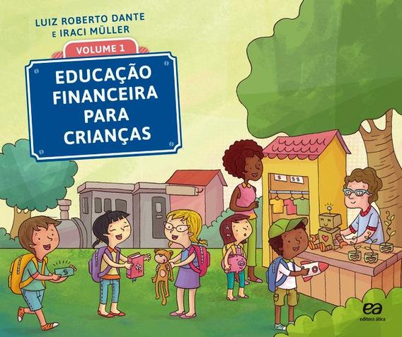 Educacao Financeira Para Criancas - Vol. 1