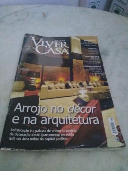 Revista Viver Casa N 18 - Arrojo No Décor E Na Arquitetura
